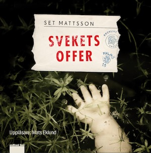 Svekets offer [Ljudupptagning] / Set Mattsson