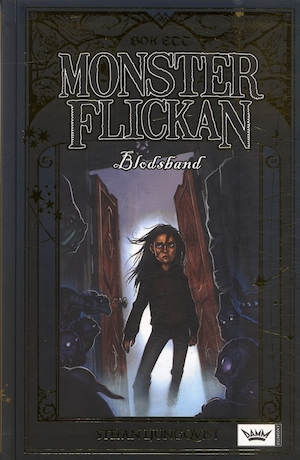 Monsterflickan: Bok 1, Blodsband