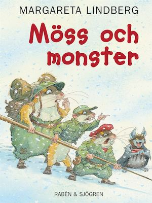 Möss och monster / Margareta Lindberg ; illustrationer av Kjell Midthun