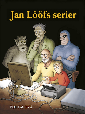 Jan Lööfs serier: Vol. 2